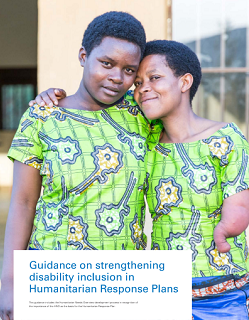 Guidance on strengthening disability inclusion in Humanitarian Response Plans